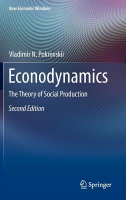 Econodynamics By Pokrovskii, Vladimir N.